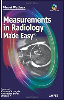 Measurements In Radiology Made Easy With Photo Cd Rom 9789350252642 Radiological & Ultrasound Technology at amazon