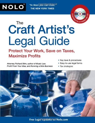 The Craft Artist S Legal Guide Protect Your Work Save On Taxes