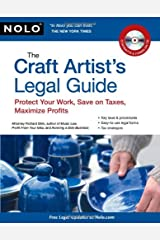 The Craft Artist's Legal Guide: Protect Your Work, Save On Taxes, Maximize Profits Paperback
