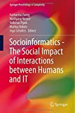 Social Informatics - the Social Impact of Interactions Between Humans and IT, , 3319093770