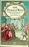 The Female Wits - Women Playwrights Of The Restoration, Fidelis Morgan, 0860682315