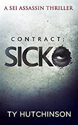Contract: Sicko (Sei Assassin Thriller Book 2)