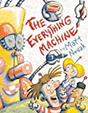 img - for The Everything Machine book / textbook / text book