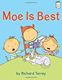 Moe is Best (I Like to Read Level F)