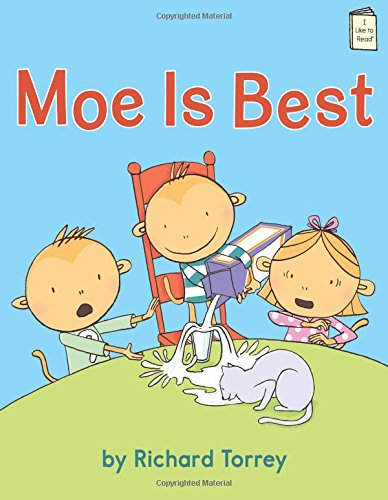 Moe is Best (I Like to Read Level F) by Holiday House
