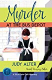 Murder at the Bus Depot: A Blue Plate Cafe Mystery (Blue Plate Cafe Mysteries Book 4)