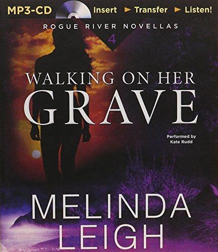 Walking on Her Grave (Rogue River Novella)