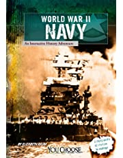 World War II Naval Forces: An Interactive History Adventure