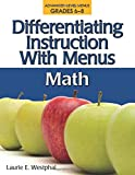 Differentiating Instruction with Menus: Math (Grades 6-8)