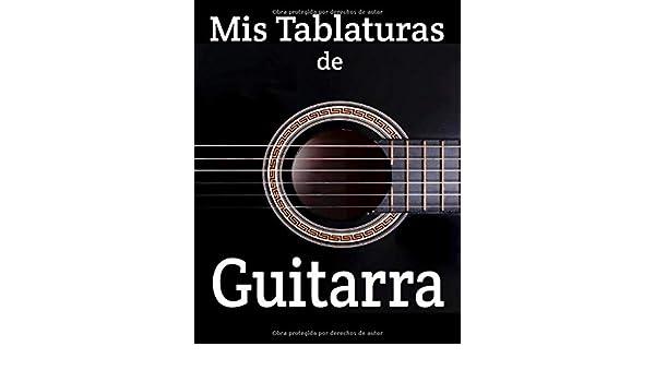 Mis tablaturas de guitarra: Lo que sea por tu forma de tocar la ...