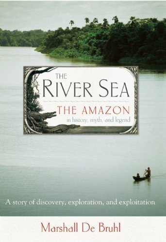 River Sea by De Bruhl, Marshall. (Counterpoint,2011) [Paperback] Reprint Edition