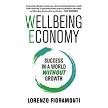 Wellbeing Economy: Success in a World Without Change