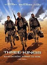 Filmcover Three Kings - Es ist schön König zu sein