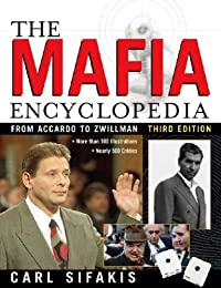 The Mafia Encyclopedia (Facts on File)