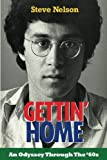 Gettin' Home: An Odyssey Through The '60s