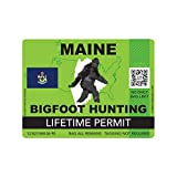 fagraphix Maine Bigfoot Hunting Permit Sticker Die Cut Decal Sasquatch Lifetime FA Vinyl - 4.00 Wide