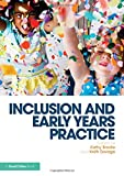 Inclusion and Early Years Practice, , 1138017302