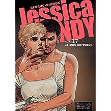 Jessica Blandy - 17 - Je suis un tueur (French Edition)