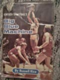Big Blue Machine, Russell Rice, 0873970780