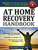 img - for At Home Recovery Handbook: Recover from Alcohol and Drug Addiction in 28-Days At Home! book / textbook / text book