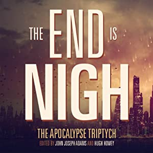 The End is Nigh Audiobook