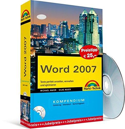 word-2007-kompendium-preistipp-texte-perfekt-erstellen-verwalten-und-optimieren-kompendium-handbuch