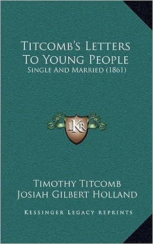 Ilmaiset e-kirjat pdf-latauksissa Titcomb's Letters To Young People: Single And Married (1861) PDF