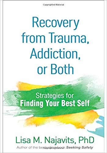 Cover Art for Recovery from Trauma, Addiction, or Both