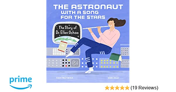 The Astronaut With a Song for the Stars: The Story of Dr ...