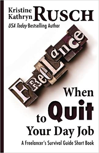 Book When to Quit Your Day Job: A Freelancer's Survival Guide Short Book