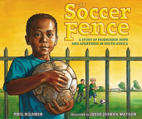 fan products of The Soccer Fence: A story of friendship, hope, and apartheid in South Africa