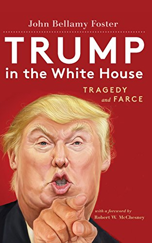 Trump in the White House: Tragedy and Farce