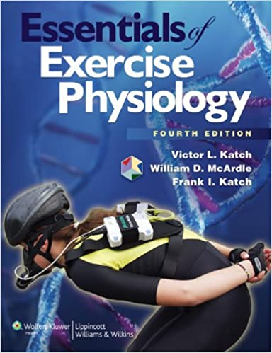 essentials of exercise physiology 9781608312672 medicine health