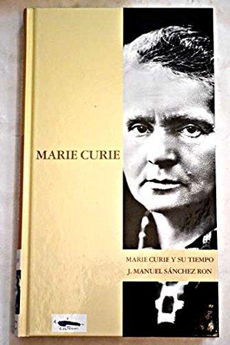 Marie Curie Y Su Tiempo: Amazon.es: Sánchez Ron, José Manuel ...