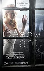 Dead of Night (Aftershock Novel Book 1)