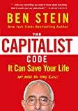 img - for The Capitalist Code: It Can Save Your Life and Make You Very Rich book / textbook / text book