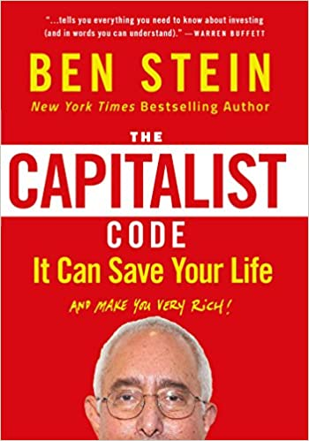 The Capitalist Code: It Can Save Your Life and Make You Very