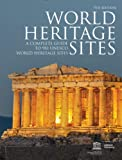 img - for World Heritage Sites: A Complete Guide to 981 UNESCO World Heritage Sites book / textbook / text book