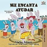 img - for Me encanta ayudar (libros para ni os en espa ol, spanish baby books): I Love to Help (Spanish Kids Book) (Spanish Bedtime Collection) (Spanish Edition) book / textbook / text book