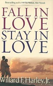 Fall In Love Stay Book By Willard F Harley Jr