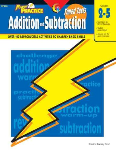 Power Practice: Timed Tests in Addition and Subtraction, Gr. 2-5