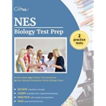 NES Biology Test Prep Study Guide: Review Book and Practice Test Questions for the National Evaluation Series...