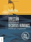 Dirección Estratégica de Recursos Humanos: Gestion por competencias