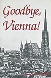 Goodbye, Vienna!, Stephen S. Kalmar, 0894070746