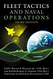 Fleet Tactics And Naval Operations, Third Edition (Blue & Gold Professional Series)