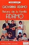 Histoire de la famille Adamo par Adamo