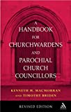 img - for Handbook for Church Wardens and parochial church councillors by Timothy Briden (19-Jan-2006) Paperback book / textbook / text book