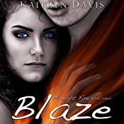 Blaze: Midnight Fire, Book 3 | Kaitlyn Davis