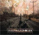 Sleepwalker Sun by Sleepwalker Sun (2006-10-20)
