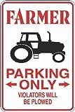 "Farmer Parking Only 8"" x 12"" Metal Novelty Sign Aluminum S283"